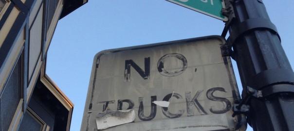 """""""NO TRUCKS"""""""