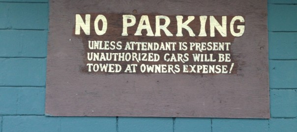 No Parking Unless Attendant is Present