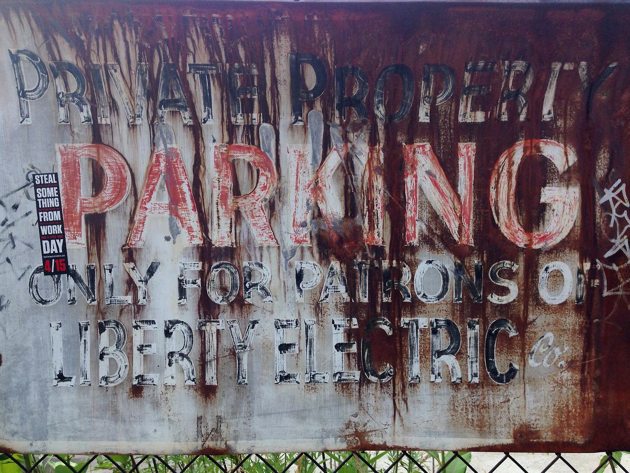 """""""PRIVATE PROPERTY PARKING ONLY FOR PATRONS OF LIBERTY ELECTRIC CO."""""""