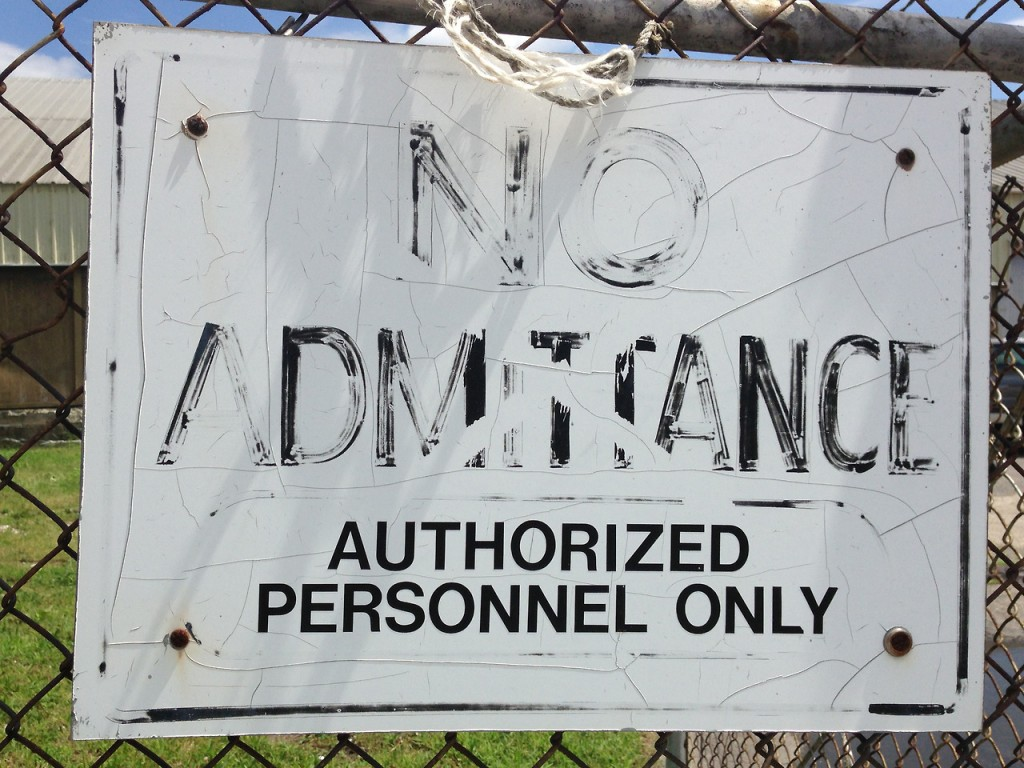 """NO ADMITTANCE AUTHORIZED PERSONNEL ONLY"""