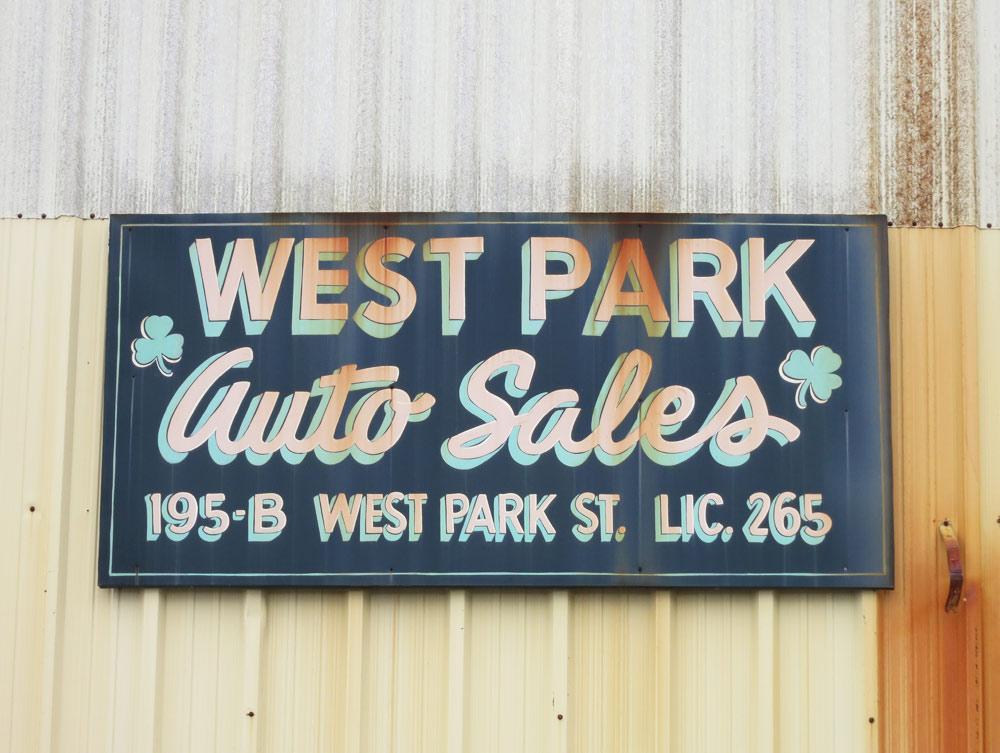 """""""WEST PARK / Auto Sales / 195-B WEST PARK ST. LIC. 265"""""""